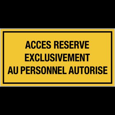 Panneaux de signalisation électrique - Accès réservé exclusivement au personnel autorisé