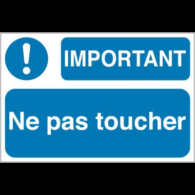 Paneaux de sécurité des machines - Important ne pas toucher