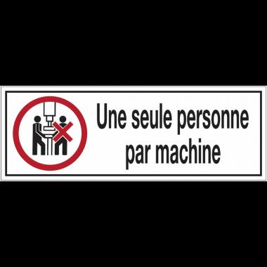 Panneaux d'interdiction rectangulaires - Une seule personne par machine