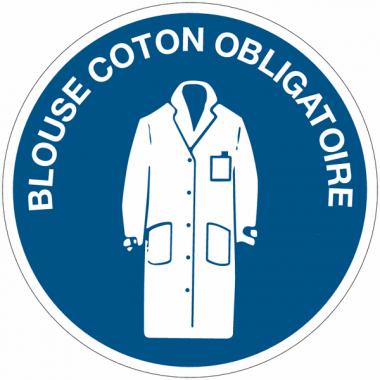 """Panneaux d'obligation """"Blouse de coton obligatoire"""""""
