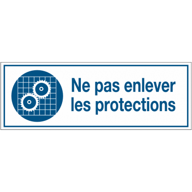 Panneaux d'obligation rectangulaires - Ne pas enlever les protections