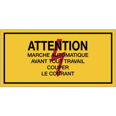 Panneaux de danger électrique rectangulaires - Attention marche automatique avant tout travail couper le courant