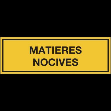 Panneaux de signalisation des produits dangereux - Matières nocives