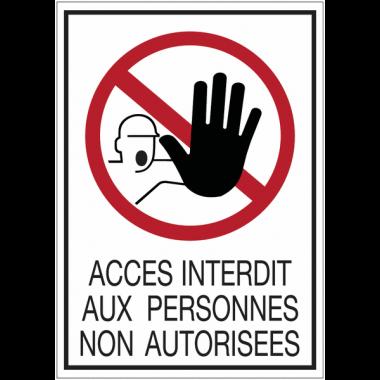 Panneaux rigides adhésifs - Accès interdit aux personnes non autorisées