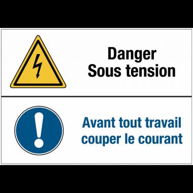 Panneaux duos - Danger sous tension - Avant tout travail couper le courant
