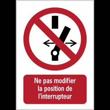 Panneau EN ISO 7010:2012 en aluminium avec message - Ne pas modifier la position de l'interrupteur - P031