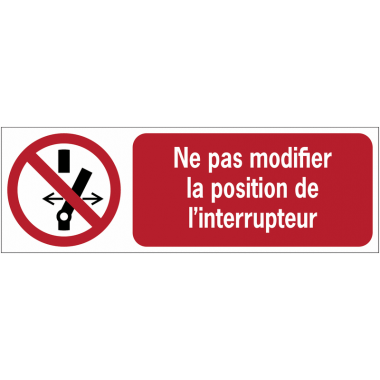 Panneaux ISO 7010 à message horizontal - Ne pas modifier la position de l'interrupteur - P031