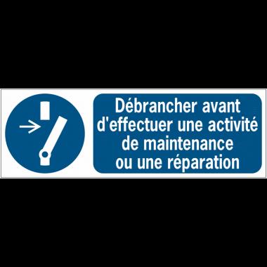 Panneaux ISO 7010 d'obligation à message horizontal - Débrancher avant d'effectuer une activité de maintenance ou une réparation - M021