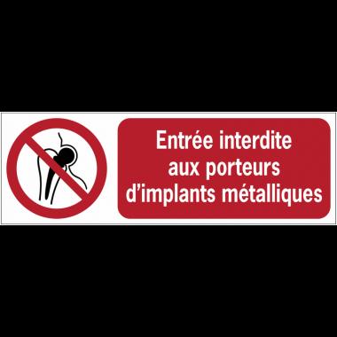 Panneaux ISO 7010 horizontaux Entrée interdite aux porteurs d'implants métalliques - P014