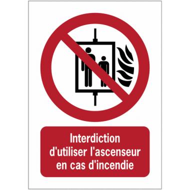 Panneaux NF EN ISO 7010 A3/A4/A5 Interdiction d'utiliser l'ascenseur en cas d'incendie - P020