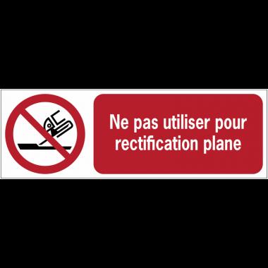 Panneaux ISO 7010 horizontaux Ne pas utiliser pour rectification plane - P032