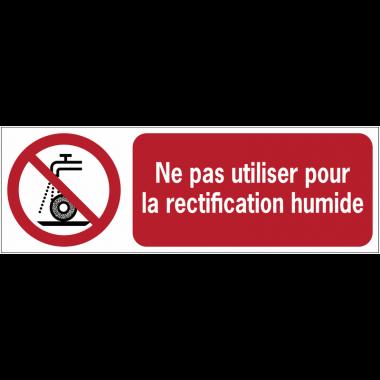 Panneaux ISO 7010 horizontaux Ne pas utiliser pour rectification humide - P033