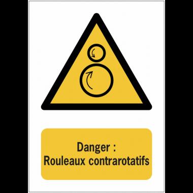 Panneaux NF EN ISO 7010 A3/A4/A5 Danger Rouleaux contrarotatifs - W025