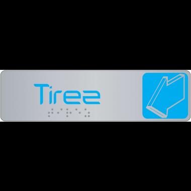 Plaque de signalisation tirez/poussez en braille avec pictogramme