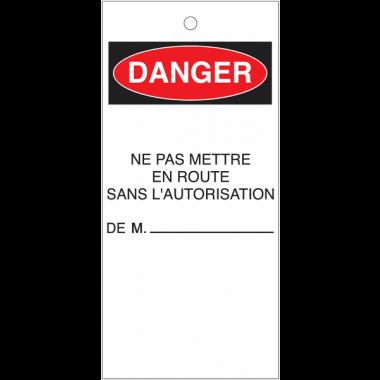 Etiquettes de consignation avec mention de danger