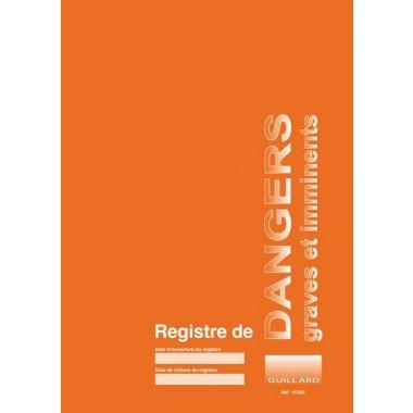 Registre obligatoire - Dangers graves et imminents