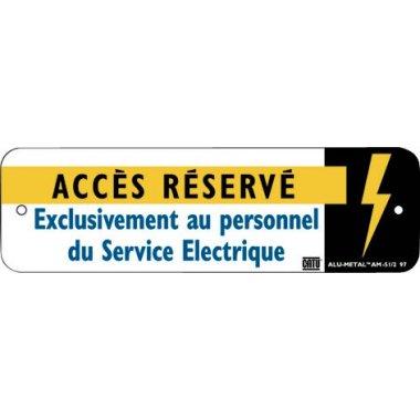 """Panneau Alumetal™ """"Danger électricité - Accès réservé exclusivement au personnel du Service électrique"""""""