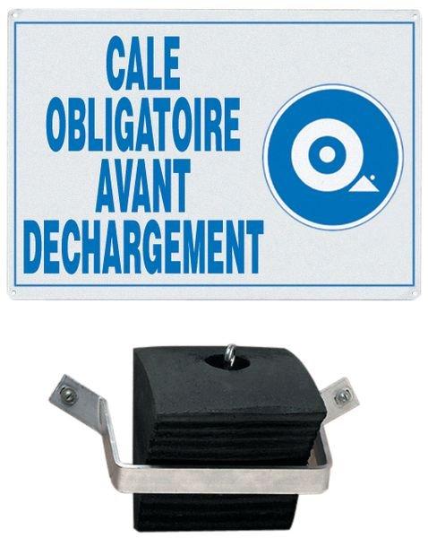 Kit cale de roue obligatoire avant déchargement avec fixation, cale et panneau