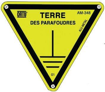 """Panneau Alumetal™ """"Danger, mise à la terre - Terre des parafoudres"""""""