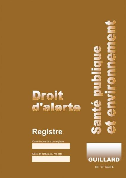 Registre obligatoire - Droit d'alerte, santé publique et environnement