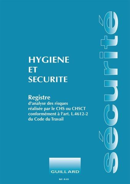 Registre obligatoire - Hygiène et sécurité
