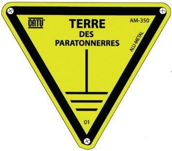 """Panneau Alumetal™ """"Danger, mise à la terre - Terre des paratonnerres"""""""