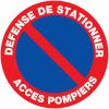 """Panneaux de circulation routière """"Stationnement interdit - Défense de stationner accès pompiers"""""""