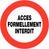 "Panneaux de circulation ""Circulation interdite - Accès formellement interdit"""