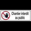Panneaux d'interdiction rectangulaires - Chantier interdit au public