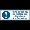 Panneaux d'obligation rectangulaires - Porte coupe-feu ne mettez pas d'obstacle à la fermeture