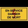 Panneaux de danger électrique rectangulaires - En service danger de mort