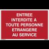 Panneaux à messages standards - Entrée interdite à toute personne étrangère au service