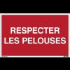 Panneaux à messages standards - Respecter les pelouses