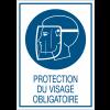 Panneaux de signalisation de sécurité standards - Protection du visage obligatoire