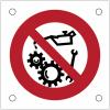 """Plaques de signalisation pour machines """"Interdiction de lubrifier et de nettoyer pendant le fonctionnement"""""""