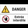 Panneaux duos - Danger - Entrée interdite