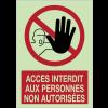 Panneaux d'interdiction photoluminescent - Accès interdit aux personnes non autorisées