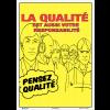 Poster de Qualité A3 - La qualité est aussi votre responsabilité