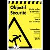 Affiche - Objectif sécurité nombre de jours sans trébuchements