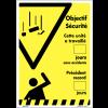 Affiche - Objectif sécurité nombre de jours sans coups