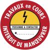 """Etiquettes de condamnation adhésives Fix-Max™ """"Danger électricité - Travaux en cours interdit de manœuvrer"""""""
