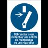Panneaux ISO 7010 d'obligation - Débrancher avant d'effectuer une activité de maintenance ou une réparation - M021