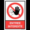 "Plaque en plexiglas symbole et texte ""Entrée interdite"""
