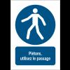 Panneaux NF EN ISO 7010 A3/A4/A5 Utilisez le passage - M024