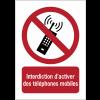 Panneaux NF EN ISO 7010 A3/A4/A5 Interdiction d'activer des téléphones mobiles - P013