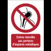 Panneaux NF EN ISO 7010 A3/A4/A5 Entrée interdite aux porteurs d'implants métalliques - P014