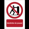 Panneaux NF EN ISO 7010 A3/A4/A5 Interdiction de pousser - P017