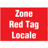 Signalétique murale - Zone Red Tag Locale