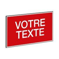 Panneaux aluminium et PVC à message personnalisable en ligne
