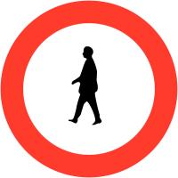 """Panneaux de circulation """"Interdit aux piétons"""""""